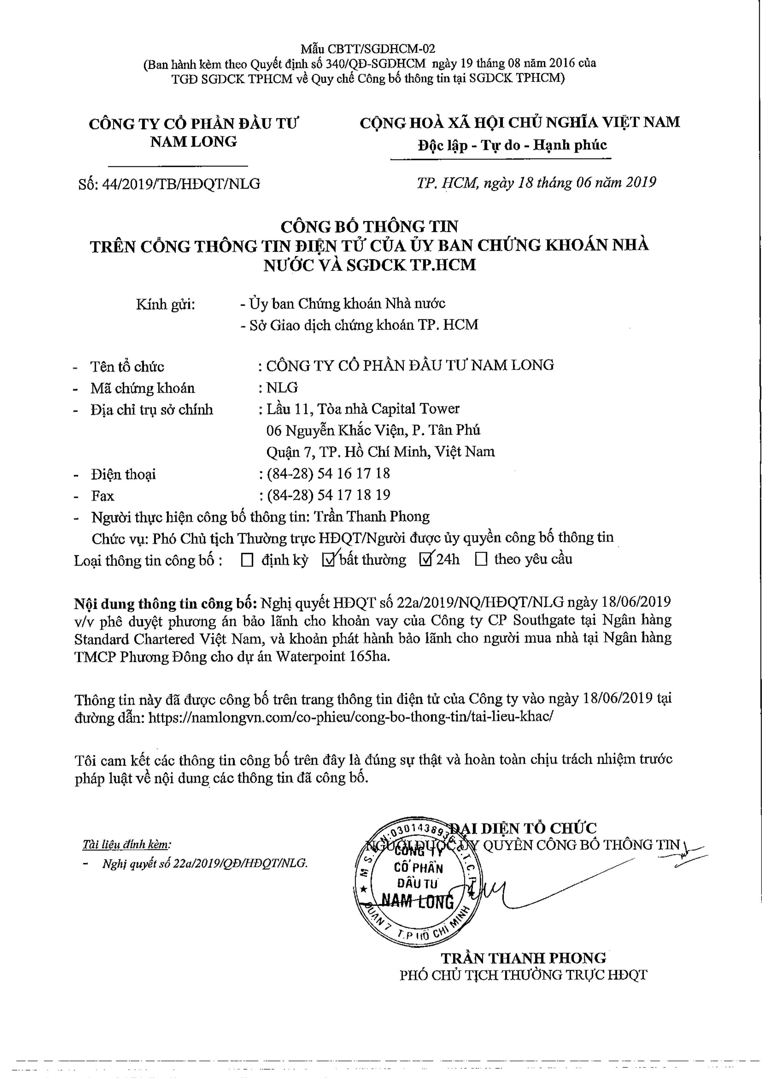 Hội đồng Quản trị CTCP Đầu tư Nam Long (Mã: NLG) vừa phê duyệt phương án bảo lãnh cho khoản vay của CTCP Southgate tại Ngân hàng Standard Chartered Việt Nam cho dự án Waterpoint 165ha với hạn mức 1.315 tỉ đồng.