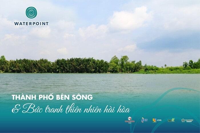 Waterpoint Nam Long - Vị trí toạ độ vàng Bến Lức, Long An