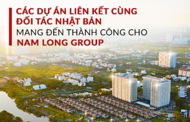 Điểm lại những dự án liên kết với đối tác Nhật Bản mang đến thành công cho Nam Long Group (NLG)